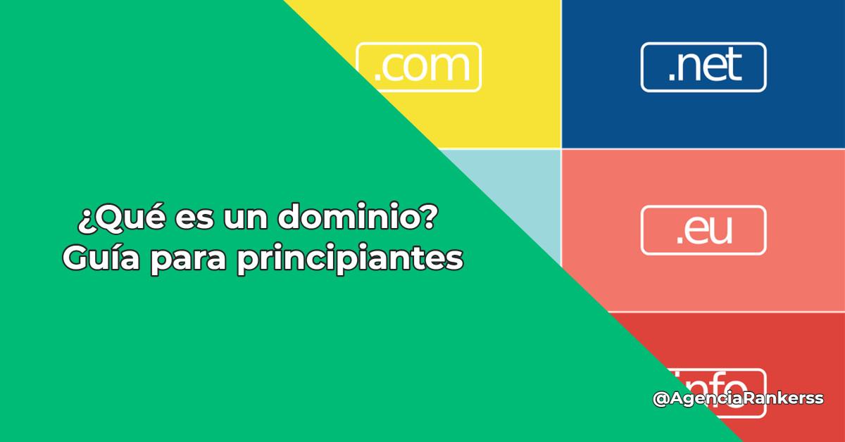 ¿Qué es un dominio?
