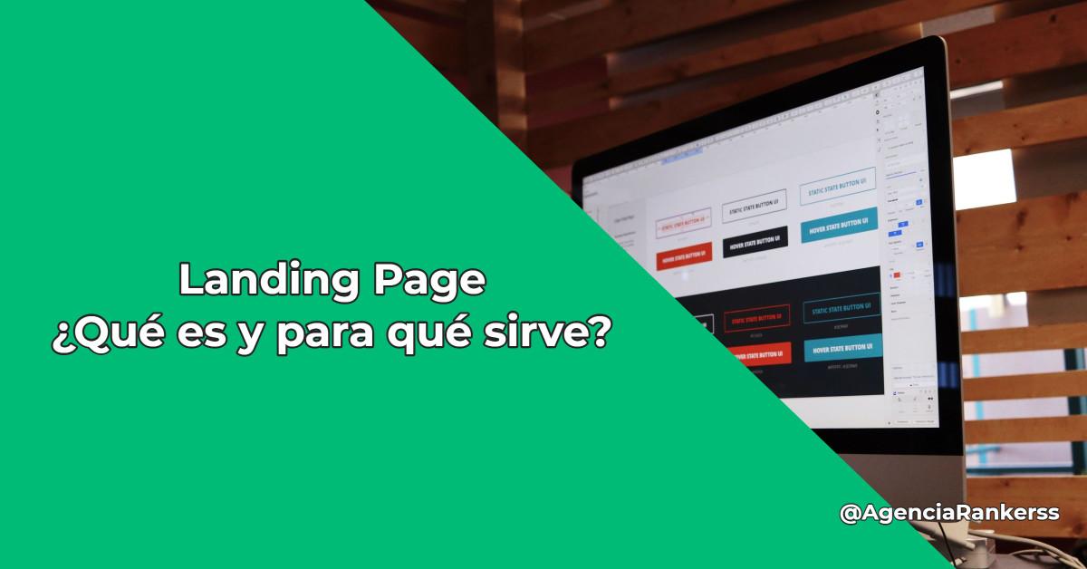 Landing page ¿Qué es y para que sirve?
